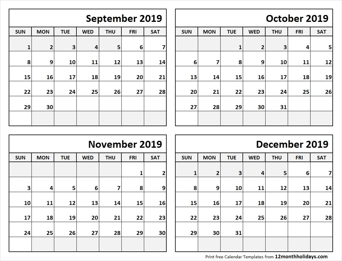 4 Month Calendar September To December 2019 • Printable