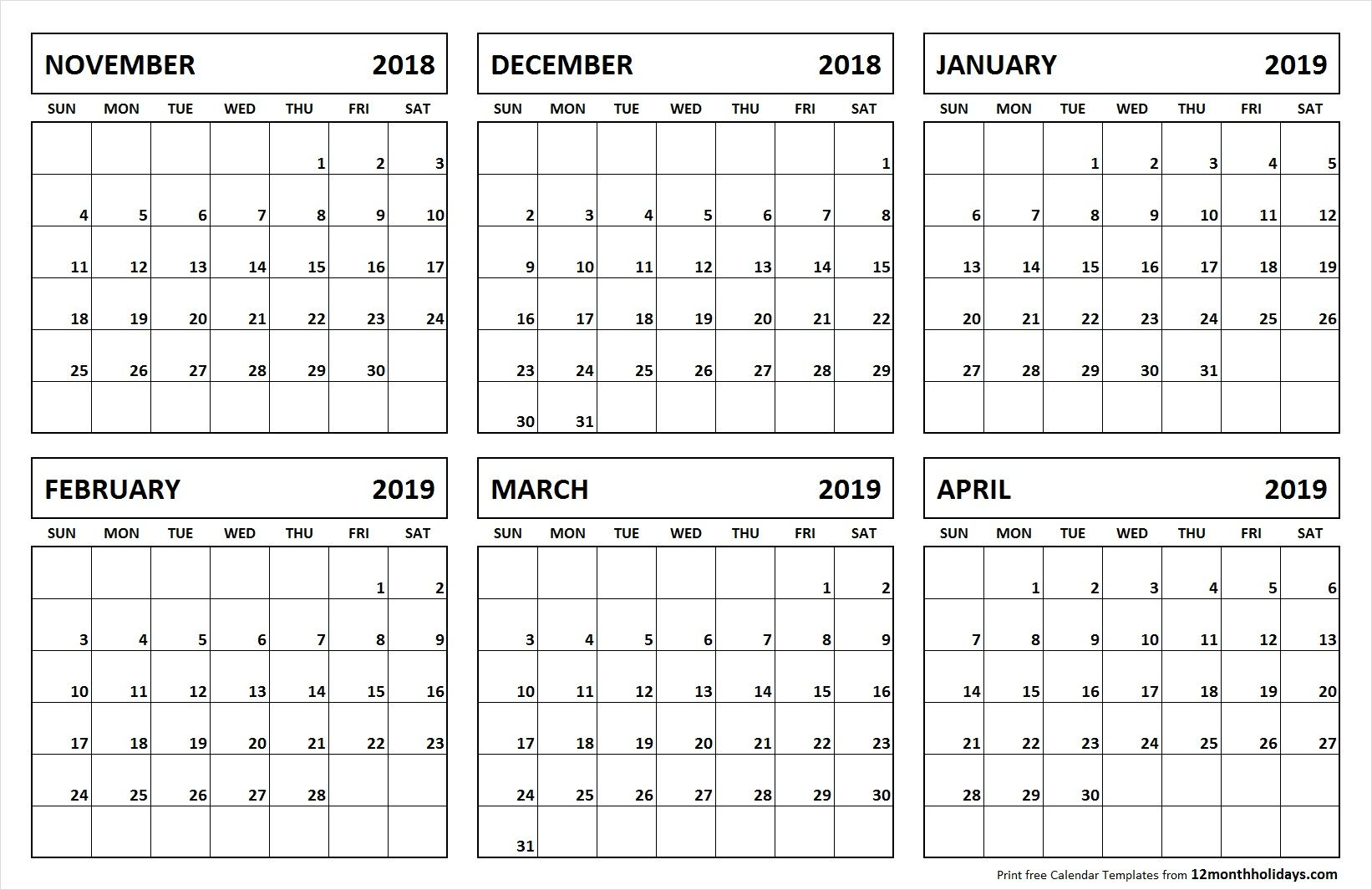 6 Month Calendar November 2018 April 2019 | November 2018 To