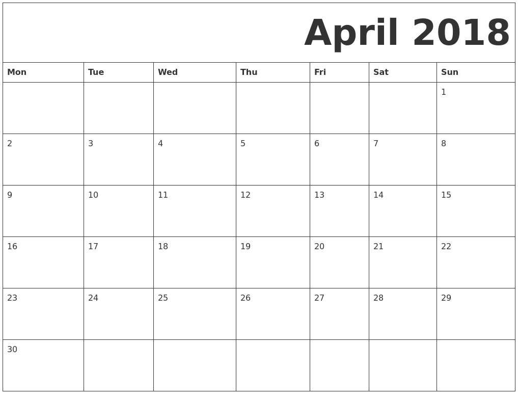 April 2018 Monday Starting Calendar | 2018 Calendars | 2018