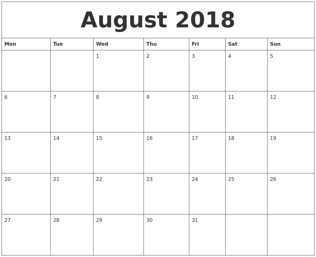 August 2018 Calendar Monday Start, August 2018 Calendar Word