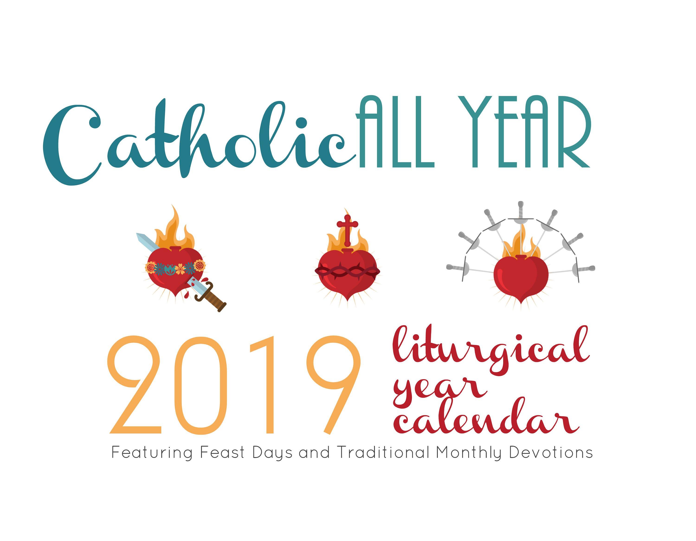 Catholic All Year 2019 Liturgical Year Calendar *digital Download*