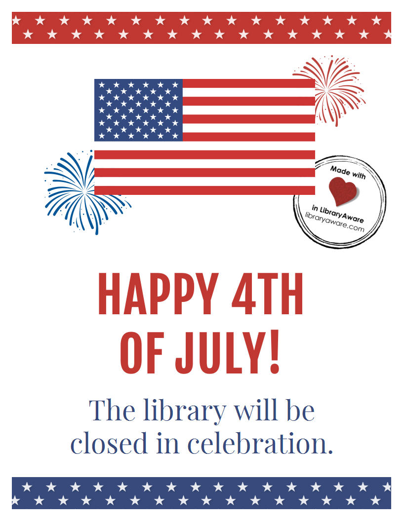 Customize Or Print This 4Th Of July Closing Sign Sized As A