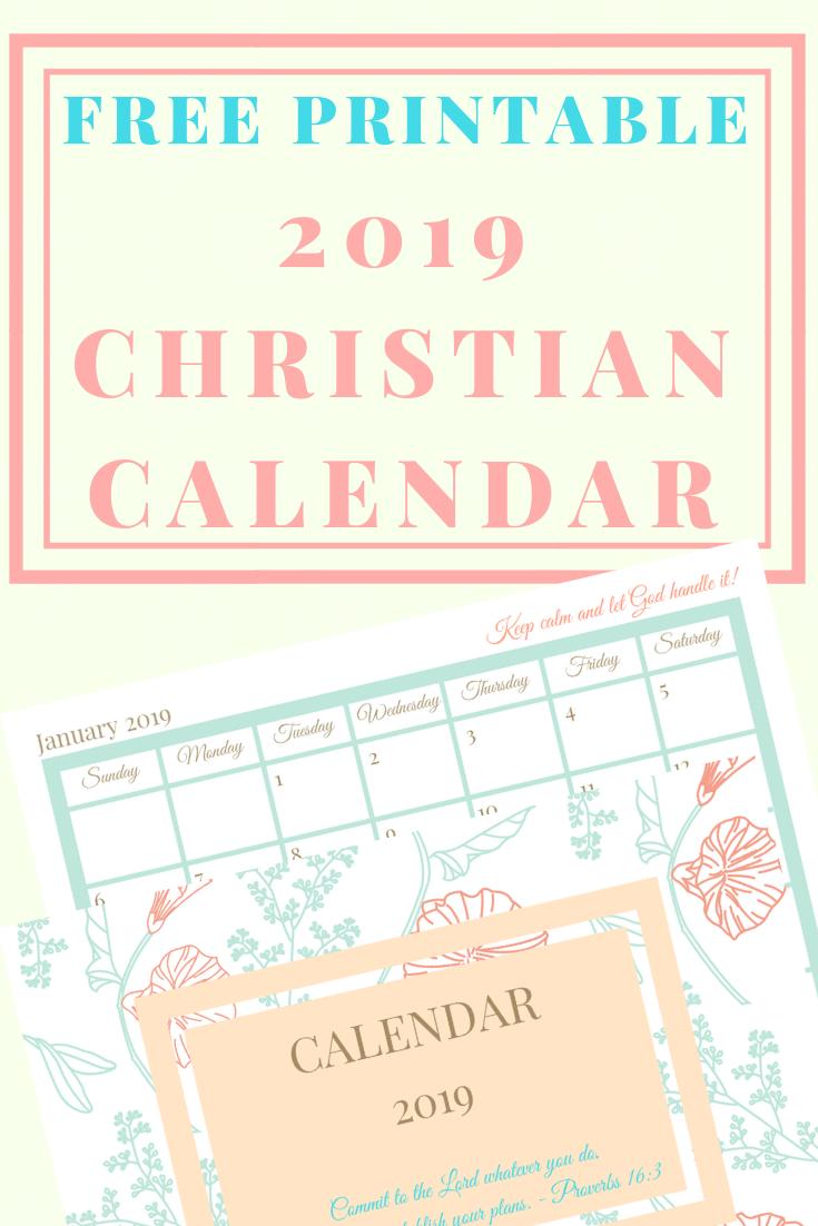 Free Printable 2019 Christian Calendar | Blogging For Jesus