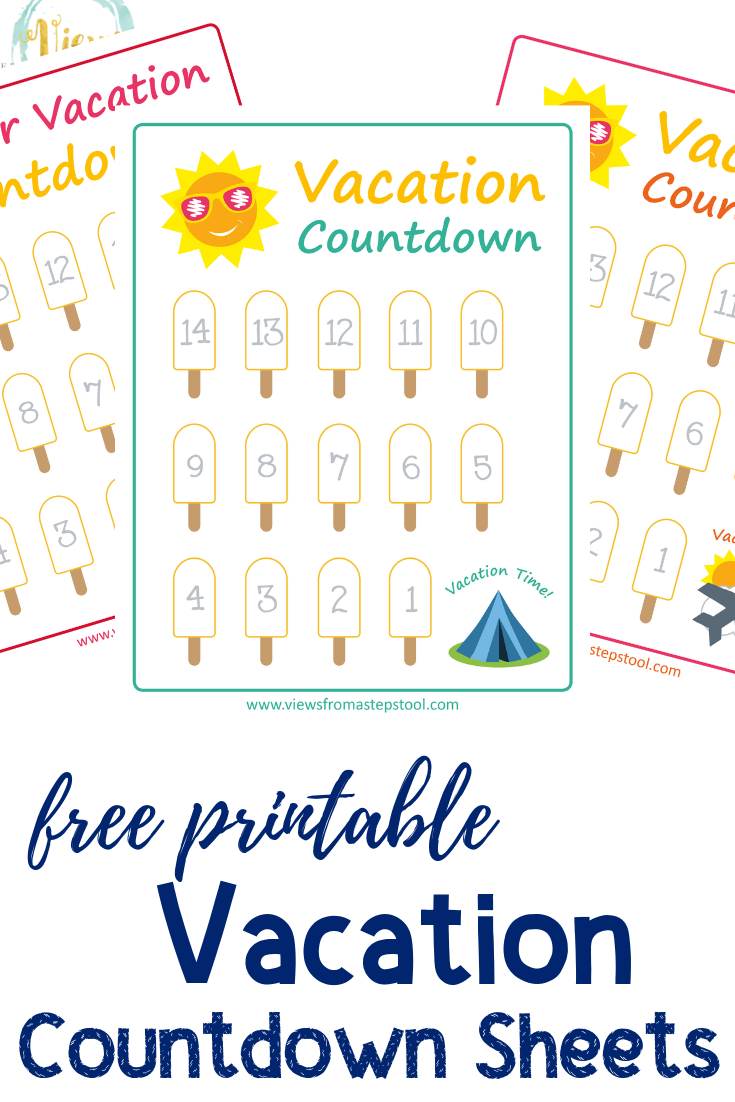 Summer Vacation Countdown Printables - Views From A Step Stool