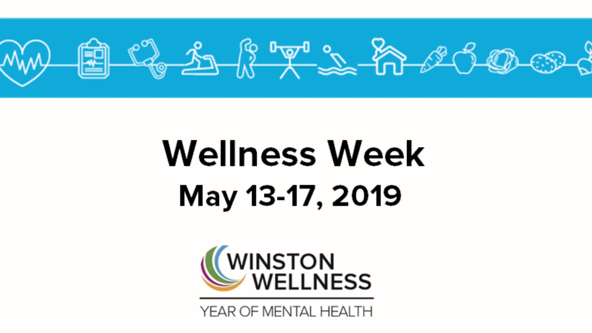 Winston Wellness Week 2019 Supports Year Of Mental Health