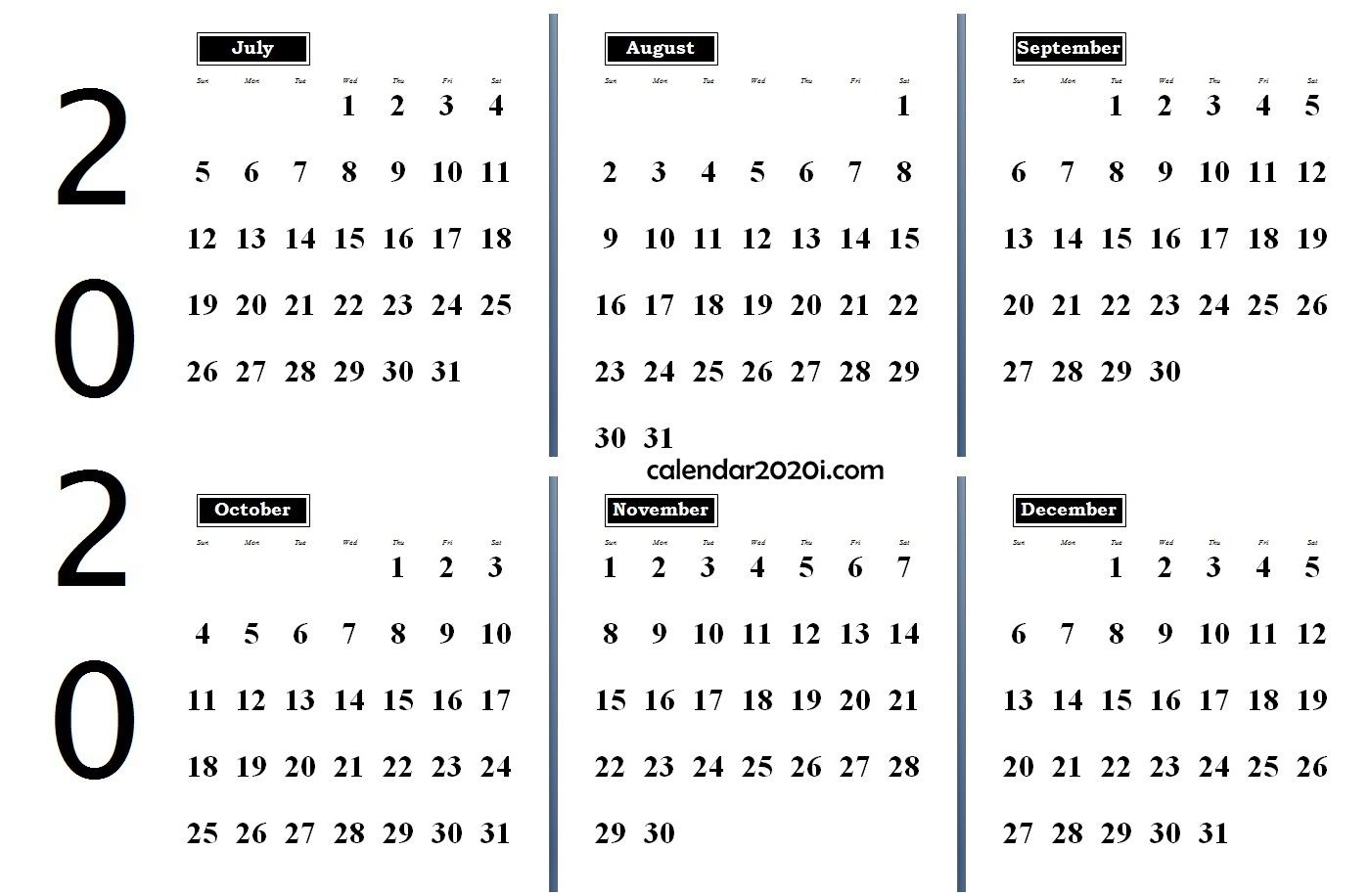 2020 6 Months Calendar From July To December   Monthly