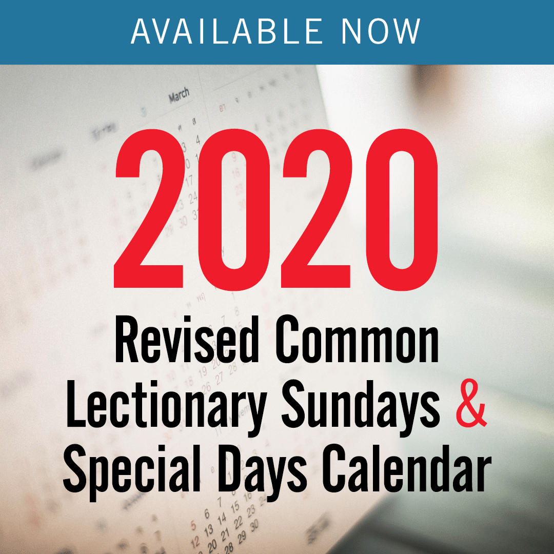 2020 Revised Common Lectionary – Sundays & Special Days Only