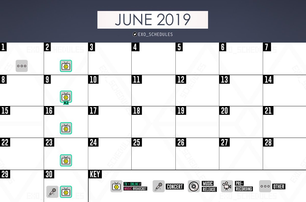 "Exo Schedule On Twitter: ""june 2019 🗓 #exo's Monthly"