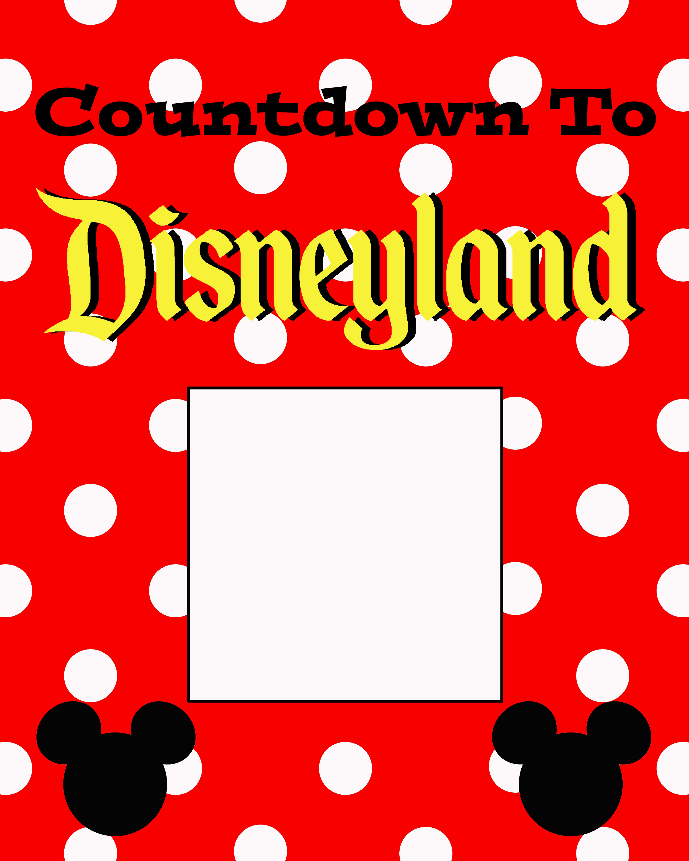 Free Countdown To Disneyland Printable - The Suburban Mom