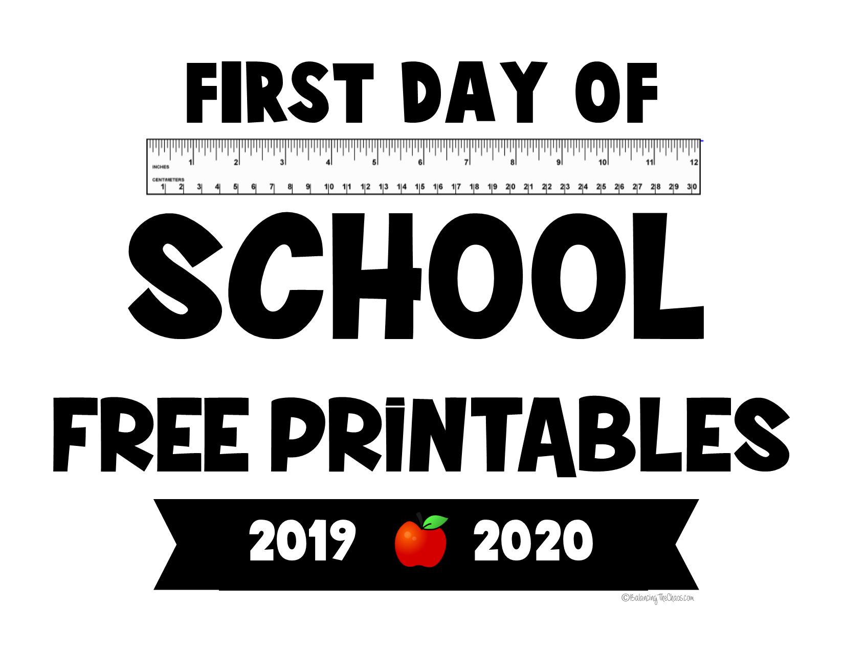 Free Printable: 2019 - 2020 First Day Of School Signs
