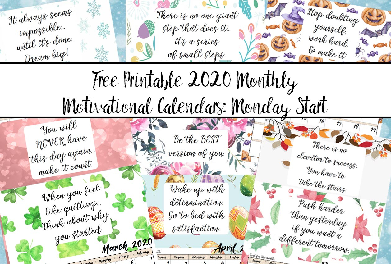 Free Printable 2020 Monday Start Monthly Motivational
