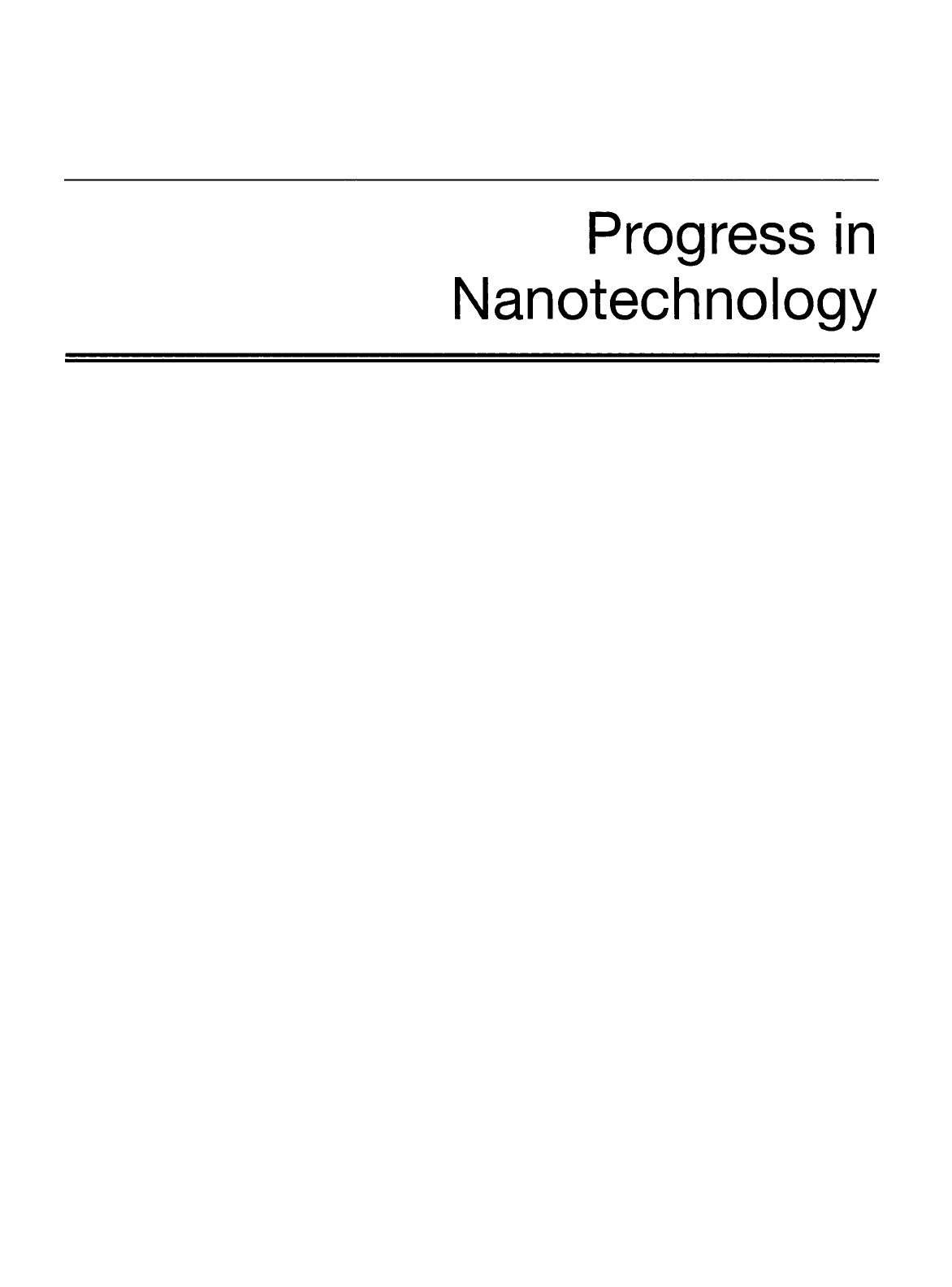 Progress In Nanotechnology: Applications (A Progress In