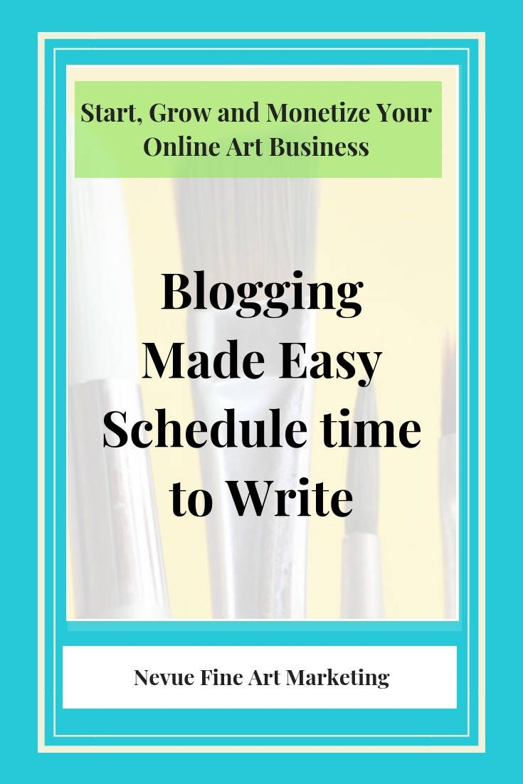 Blogging Made Easy Schedule Time To Write. The More Content