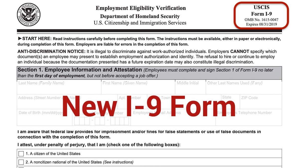 Form I-9 (Employment Eligibility Verification) Set To Expire