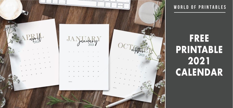Free 2021 Calendar Printable - World Of Printables
