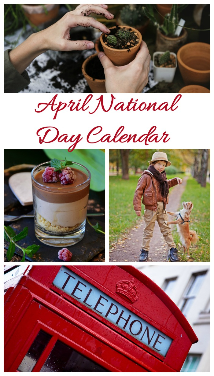 List Of National Days In April - Gardening, Pets, Food And