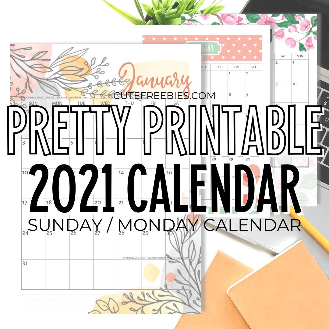 Pretty 2021 Calendar Free Printable Template - Cute Freebies