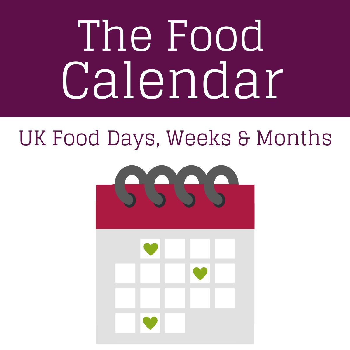 The Food Calendar 2021 - Uk Food Days, Weeks And Months